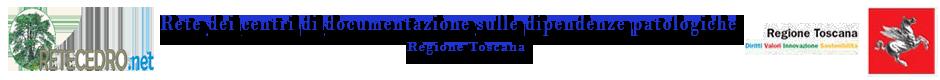 Retecedro – Rete dei centri di documentazione sulle dipendenze patologiche Regione Toscana